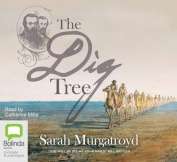 The Dig Tree [Audio]