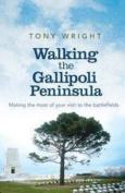 Walking the Gallipoli Peninsula
