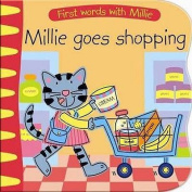 Millie Goes Shopping. Written and Illustrated by Peter Curry
