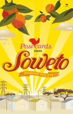 Postcards from Soweto