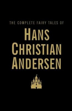 The Complete Fairy Tales (Wordsworth Library Collection)
