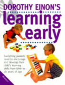Dorothy Einon's Guide to Learning Early