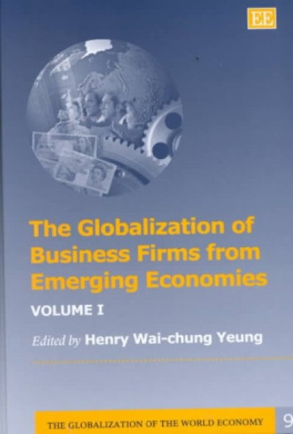 The Globalization of Business Firms from Emerging Economies (The Globalization of the World Economy Series)