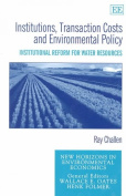 Institutions, Transaction Costs and Environmental Policy