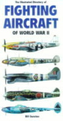 The Illustrated Directory of Fighting Aircraft of World War II
