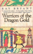 Warriors of Dragon Gold