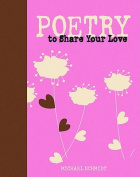 Poetry to Share Your Love