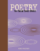 Poetry to Calm Your Soul