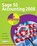 Sage 50 Accounting 2008 in Easy Steps