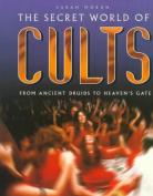The Secret World of Cults