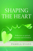 Shaping the Heart