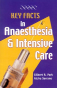 Key Facts in Anaesthesia and Intensive Care