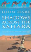 Shadows Across the Sahara