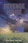 Revenge House