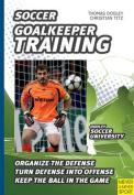 Soccer: Goalkeeper Training