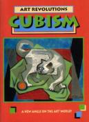 Cubism (Art Revolutions S.)