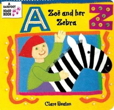 Zoe and Her Zebra [Board Book]