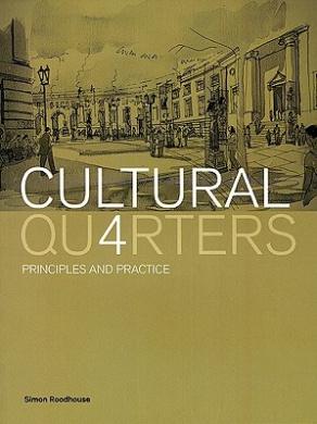 Cultural Quarters: Principles and Practice
