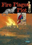 Fire Plague Plot