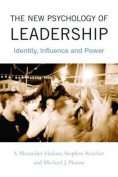 The New Psychology of Leadership