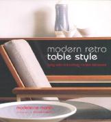 Modern Retro Table Style