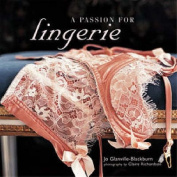 A Passion for Lingerie