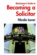 Blackstone's Guide to Becoming a Solicitor