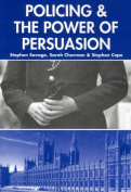 Policing and the Powers of Persuasion