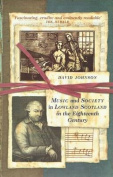 Music and Society in Lowland Scotland in the Eighteenth Century
