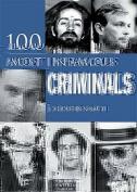 100 Infamous Criminals