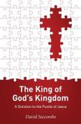 The King of God's Kingdom