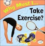 Take Exercise?