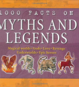 1000 Facts on Myths and Legends