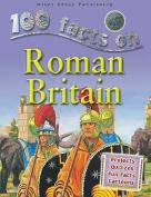 Roman Britain (100 Facts)