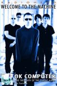"""Radiohead"" - Welcome to the Machine"
