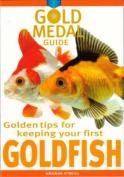 Goldfish (Gold Medal Guide S.)