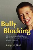 Bully Blocking