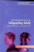 Good Practice in Safeguarding Adults