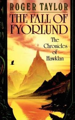 The Fall of Fyorlund (Chronicles of Hawklan)
