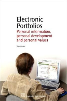 Electronic Portfolios: Personal Information, Personal Development and Personal Values