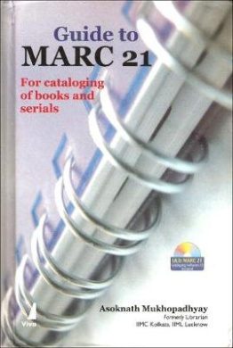 Guide to MARC 21 for Cataloging Books and Serials