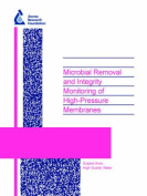 Microbial Removal and Integrity Monitoring of High-Pressure Membranes