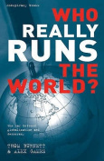 Who Really Runs The World? The War Between Globalization And Democracy