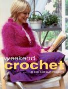 Weekend Crochet