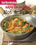 Good Housekeeping Easy to Make! Hot & Spicy