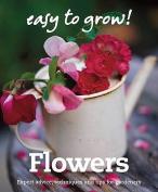 Good Housekeeping Easy to Grow! Flowers