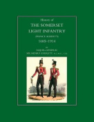 History of the Somerset Light Infantry (Prince Albert's)