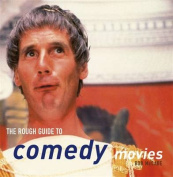 The Rough Guide to Comedy Movies