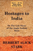 Hostages To India