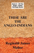 These Are The Anglo Indians